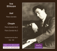 ショパン:ピアノ・ソナタ第2番、第3番、リスト:ピアノ・ソナタ イソ・エリンソン