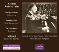 Artur Rubinstein Plays J.S.Bach-Busoni, Beethoven, Schumann, Milhaud (1948 Paris)