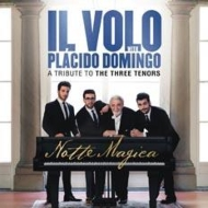 Notte Magica: A Tribute To Three Tenors (Live)