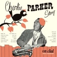 Charlie Parker Story On Dial Vo.1