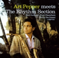 Art Pepper Meets The Rhythm Section +1