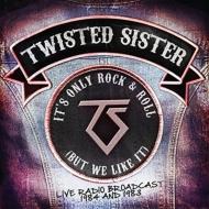 It's Only Rock & Roll (But We Like It)
