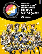 THE IDOLM@STER MILLION LIVE! 3rdLIVE TOUR BELIEVE MY DRE@M!! LIVE Blu-ray 02@SENDAI(2枚組)