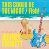 Fish! / This Could Be The Night 【限定生産】(7インチ)