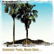 Swimming Pools, Movie Stars...