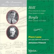 ヒル:ピアノ協奏曲、ピアノ・ソナタ、ボイル:ピアノ協奏曲 ピアーズ・レーン、ヨハネス・フリッチュ&アデレード交響楽団