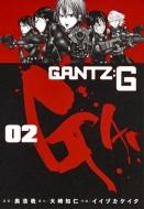 GANTZ: G 2 ヤングジャンプコミックス