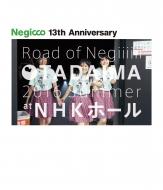 Negicco at NHK ホール〜TADAIMA〜2016 Summer