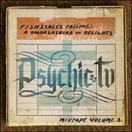 Fishscales Falling: A Smorgasbord Ov Delights -Mixtape Vol 1