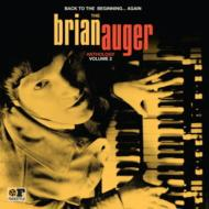 Back To The Beginning … Again: The Brian Auger Anthology Vol 2
