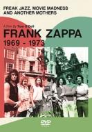 フランク ザッパの軌跡 1969-1973