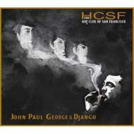 John Paul George & Django