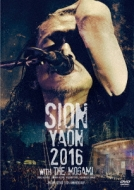 SION-YAON 2016with THE MOGAMI〜Major Debut 30th Anniversary〜