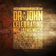 Musical Mojo Of Dr John: A Celebration Of Mac & His Music (2CD)