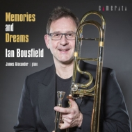 Bousfield: Memories & Dreams-trombone Pieces