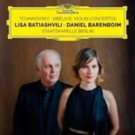 チャイコフスキー:ヴァイオリン協奏曲、シベリウス:ヴァイオリン協奏曲 リサ・バティアシュヴィリ、ダニエル・バレンボイム&シュターツカペレ・ベルリン