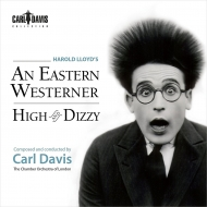 Harold Lloyd's-a Eastern Westerner, High & Dizzy: Carl Davis / London Co