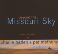 Beyond The Missouri Sky: ミズーリの空高く