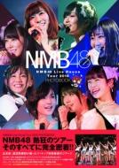 NMB48 Live House Tour 2016 PHOTOBOOK �`����t�� �����B�� ��!�`