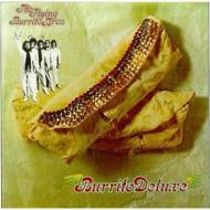 Burrito Deluxe +2