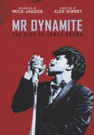 Mr.Dynamite: The Rise Of James Brown: ミスター ダイナマイト ファンクの帝王ジェームス ブラウン