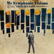 My Symphonic Visions 〜CORNERSTONES 6〜feat.新日本フィルハーモニー交響楽団