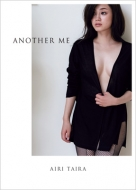 平愛梨写真集 「ANOTHER ME」