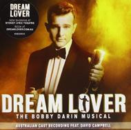 Dream Lover: The Bobby Darin Musical