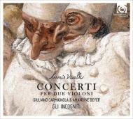 2つのヴァイオリンのための協奏曲集 ジュリアーノ・カルミニョーラ、アマンディーヌ・ベイエ、リ・インコーニティ
