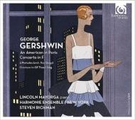 パリのアメリカ人、ピアノ協奏曲、他 スティーヴン・リッチマン&ハーモニー・アンサンブル・ニューヨーク、リンカーン・マヨーガ
