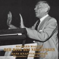 『ニーベルングの指環』全曲 ハンス・クナッパーツブッシュ&バイロイト(1957 モノラル)(13SACD)