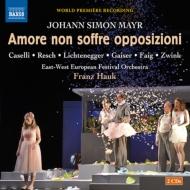 歌劇『愛は反対されることなく』全曲 フランツ・ハウク&東西ヨーロッパ祝祭管弦楽団、カセッリ、リヒテネッガー、他(2011 ステレオ)(2CD)