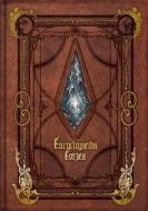Encyclopaedia Eorzea 〜The World of FINAL FANTASY XIV〜