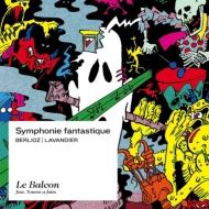 幻想交響曲(室内オーケストラ版) マクシム・パスカル&ル・バルコン