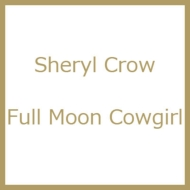 Full Moon Cowgirl