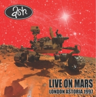 Live On Mars : London Astoria 1997