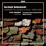 ゴルトシュミット:ギリシャ組曲、シュルホフ:オゲラーラ ミハイル・ユロフスキ&ラインラント=プファルツ州立フィル