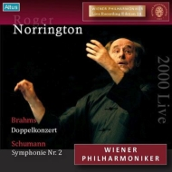 Schumann Symphony No.2, Brahms Double Concerto, Weber : Roger Norrington / Vienna Philharmonic, Rainer Kuchl(Vn)Franz Bartolomey(Vc)