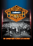 Night Ranger 35周年記念 Live In Chicago 2016 (+CD)(限定盤)