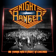 Night Ranger 35周年記念 Live In Chicago 2016 (2CD)