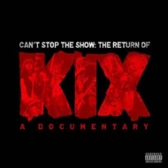 Can't Stop The Show: The Return Of Kix Dvd / Cd With Autographed Booklet