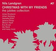 Nils Landgren: Christmas With My Friends -The Jubilee Collection