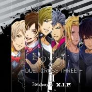 2×3!〜DUET CROSS THREE!〜II