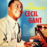 The Incomparable Cecil Gant