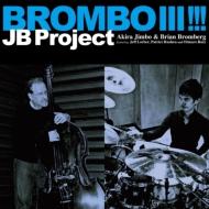 BROMBO III!!!