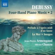 4手のためのピアノ作品集第2集〜牧神の午後への前奏曲、海、映像 ジャン=ピエール・アルマンゴー、オリヴィエ・シャズ