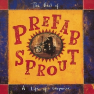 Life Of Surprises: Best Of Prefab Sprout