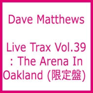 Live Trax Vol.39: The Arena In Oakland