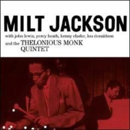 Milt Jackson With John Lewis, Percy Heath, Kenny Clarke, Lou Donaldson And The Thelonious Monk Quintet