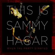 This Is Sammy Hagar: When The Party Started
